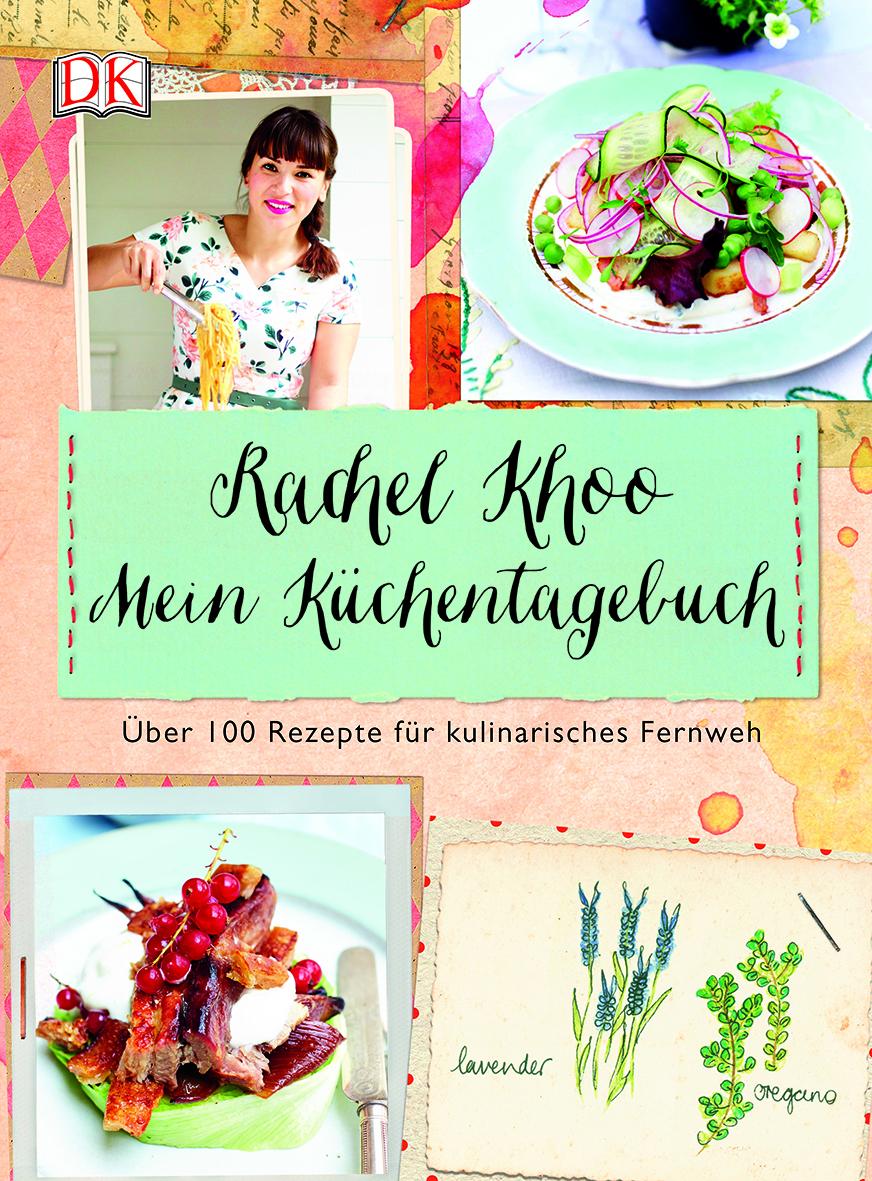 Rachel Khoo Mein Küchentagebuch