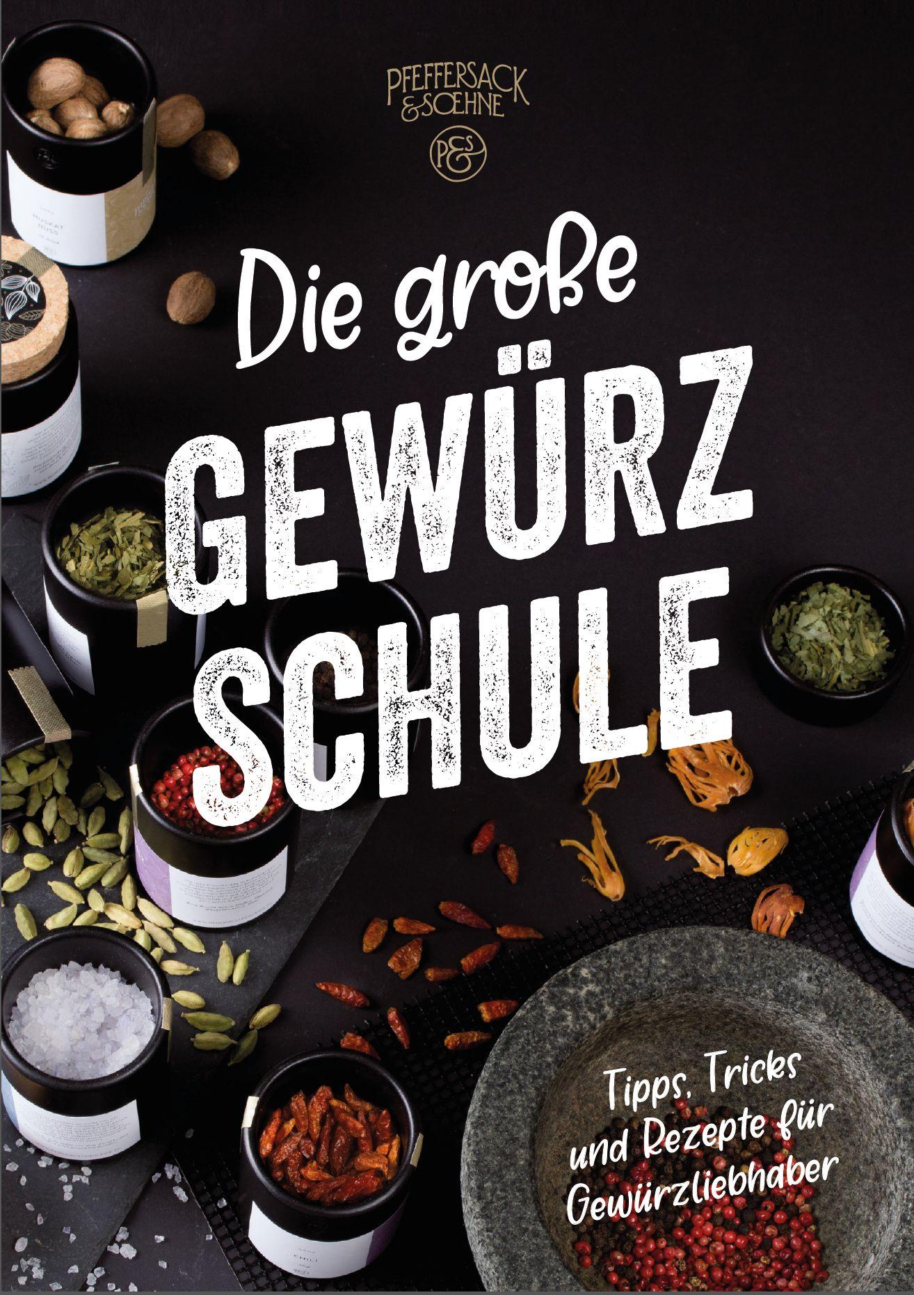 Die Große Gewürzschule Pfeffersack & Söhne E-Book